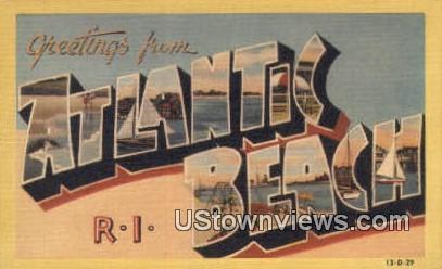Atlantic Beach, RI,;  Atlantic Beach, Rhode Island, Postcard