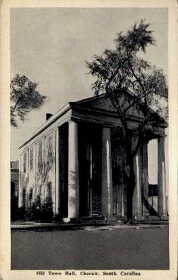 Old Town Hall - Cheraw, South Carolina SC Postcard