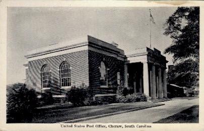 United States Post Office - Cheraw, South Carolina SC Postcard