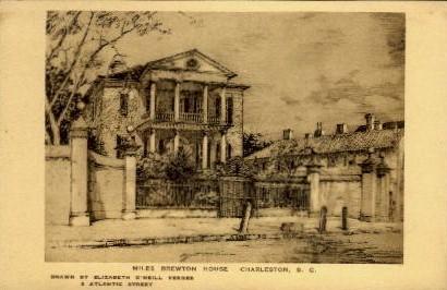 Miles Brewton House - Charleston, South Carolina SC Postcard