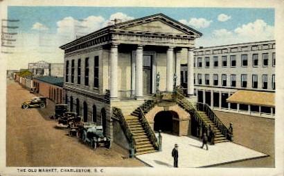 The Old Market - Charleston, South Carolina SC Postcard