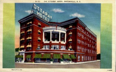 The Ottaray Hotel - Greenville, South Carolina SC Postcard
