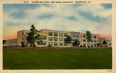 Alumni Building, Bob Jones Univerity - Greenville, South Carolina SC Postcard