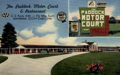 The Paddock Motor Court - Manning, South Carolina SC Postcard