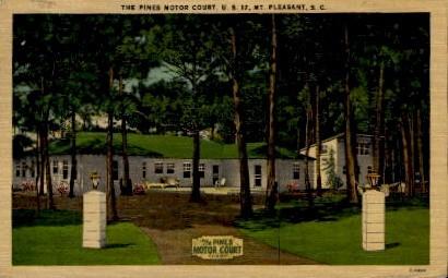 The Pines Motor Court - Mt. Pleasant, South Carolina SC Postcard