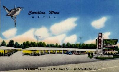 Carolina Wren Motel - Orangeburg, South Carolina SC Postcard
