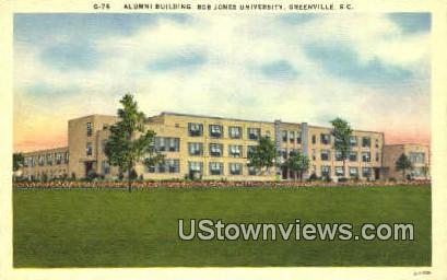 Alumni Bldg, Bob Jones University - Greenville, South Carolina SC Postcard