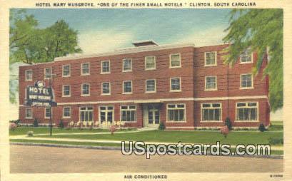 Hotel Mary Musgrove - Clinton, South Carolina SC Postcard