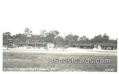 Real Photo - El Rancho Motel - Myrtle Beach, South Carolina SC Postcard