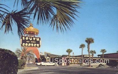 South of the Border - South Carolina SC Postcard