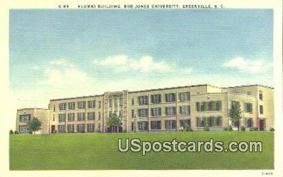 Alumni Building, Bob Jones University - Greenville, South Carolina SC Postcard