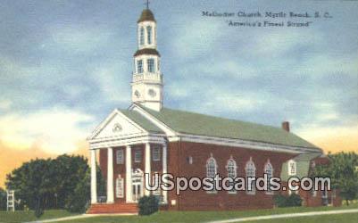 Methodist Church - Myrtle Beach, South Carolina SC Postcard