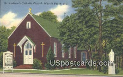 St Andrew's Catholic Church - Myrtle Beach, South Carolina SC Postcard