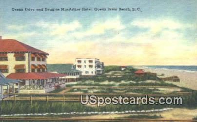 Ocean Drive, Douglas MacArthur Hotel - Ocean Drive Beach, South Carolina SC Postcard