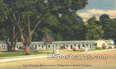Friendly Motor Court - Walterboro, South Carolina SC Postcard