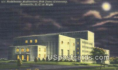 Rodeheaver Auditorium, Bob Jones University - Greenville, South Carolina SC Postcard