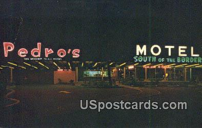 Pedro's Motel - South of the Border, South Carolina SC Postcard