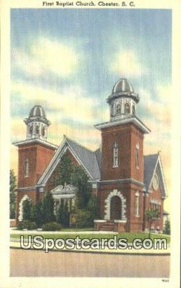First Baptist Church - Chester, South Carolina SC Postcard