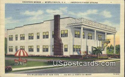 Anderson Manor - Myrtle Beach, South Carolina SC Postcard