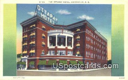 Ottaray Hotel - Greenville, South Carolina SC Postcard