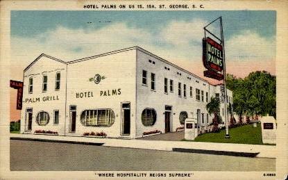 Hotel Palms - St. George, South Carolina SC Postcard