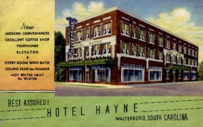 Hotel Hayne - Walterboro, South Carolina SC Postcard
