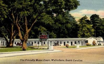 The Friendly Motor court - Walterboro, South Carolina SC Postcard