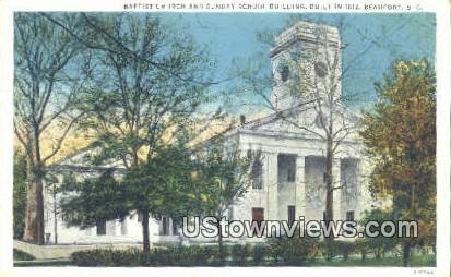 Baptist Church & Sunday School Bldg - Beaufort, South Carolina SC Postcard