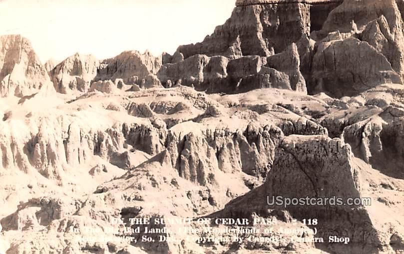 The Summit of Cedar Pass - Badlands, South Dakota SD Postcard