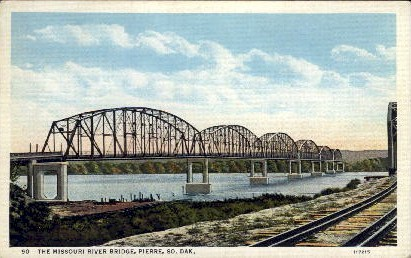 The Missouri River Bridge - Pierre, South Dakota SD Postcard
