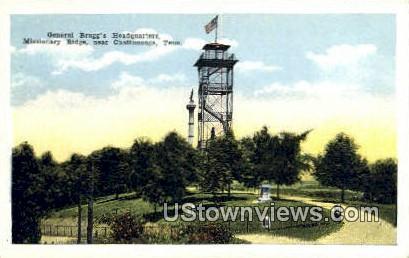 General Bragg's Headquarters - Chattanooga, Tennessee TN Postcard