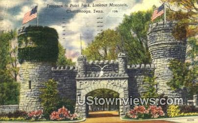Point Park - Chattanooga, Tennessee TN Postcard