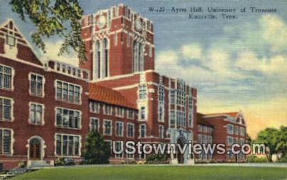 Ayres Hall, University of Tennessee - Knoxville Postcard