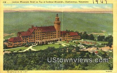 Lookout Mountain Hotel - Chattanooga, Tennessee TN Postcard