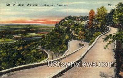 W Signal Mountain - Chattanooga, Tennessee TN Postcard