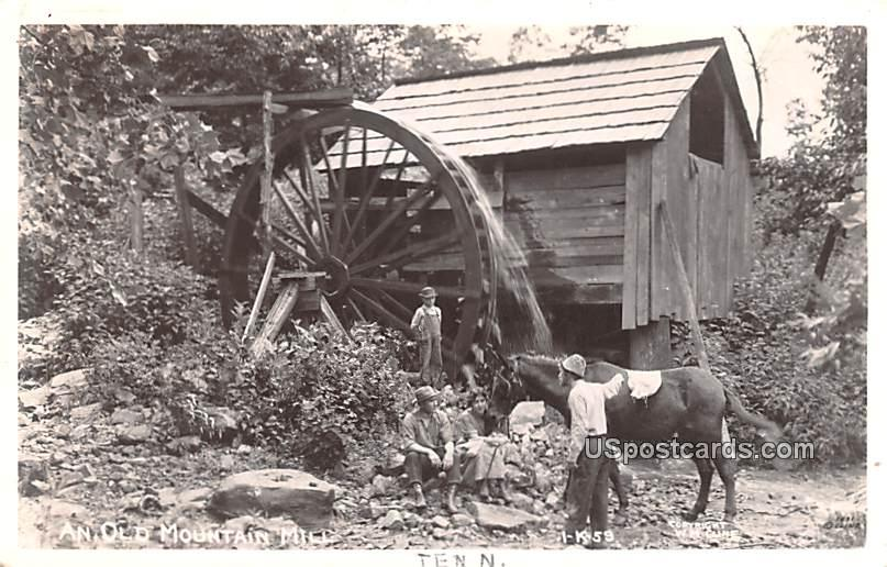 Old Mountain Mill - Misc, Tennessee TN Postcard