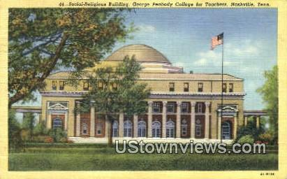 George Peabody College for Teachers - Nashville, Tennessee TN Postcard