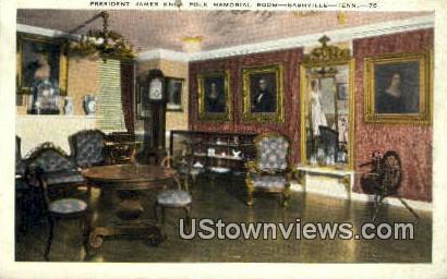 Pres James Knox Polk Memorial Room - Nashville, Tennessee TN Postcard