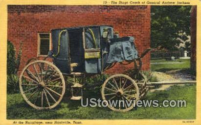 Stage Coach, Gen. Andrew Jackson - Nashville, Tennessee TN Postcard