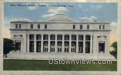 Social Religious Bldg, Peabody College - Nashville, Tennessee TN Postcard