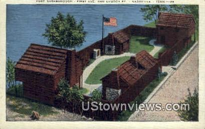 Fort Nashborough - Nashville, Tennessee TN Postcard