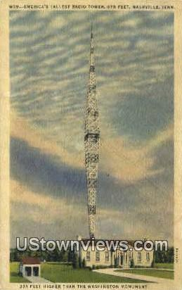 Tallest Radio Tower,  Shield Station - Nashville, Tennessee TN Postcard