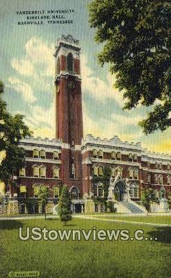 Kirkland Hall, Vanderbilt University - Nashville, Tennessee TN Postcard