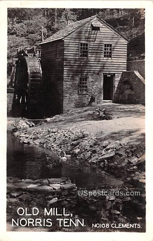 Old Mill - Norris, Tennessee TN Postcard