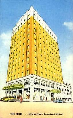 The Noel Hotel - Nashville, Tennessee TN Postcard
