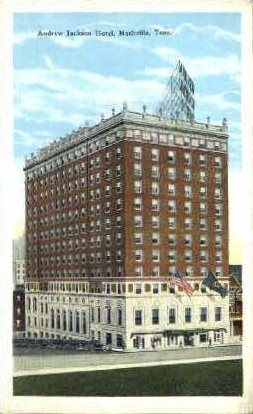 Andrew Jackson Hotel  - Nashville, Tennessee TN Postcard