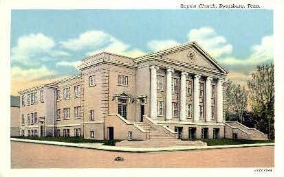 Baptist Church  - Dyersburg, Tennessee TN Postcard