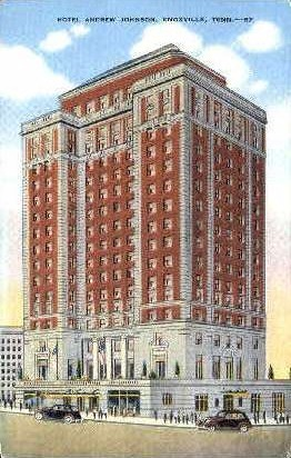 Hotel Andrew Jackson - Knoxville, Tennessee TN Postcard