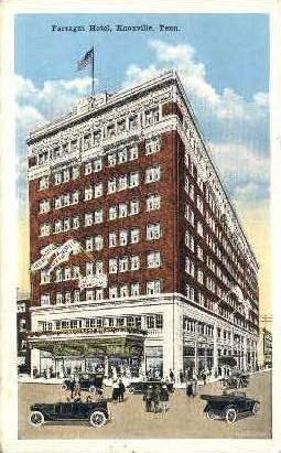 Farragut  Hotel  - Knoxville, Tennessee TN Postcard