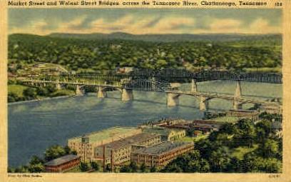 Market Street & Walnut Street Bridges - Chattanooga, Tennessee TN Postcard